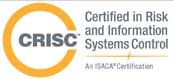 Certified in Risk and Information Systems Control (CRISC)